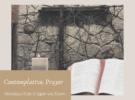 Contemplative Prayer: Monday evenings